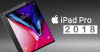 Apple iPad Pro X 2018 ra mắt – Thiết kế tai thỏ lấy cảm hứng từ điện thoại iPhone X