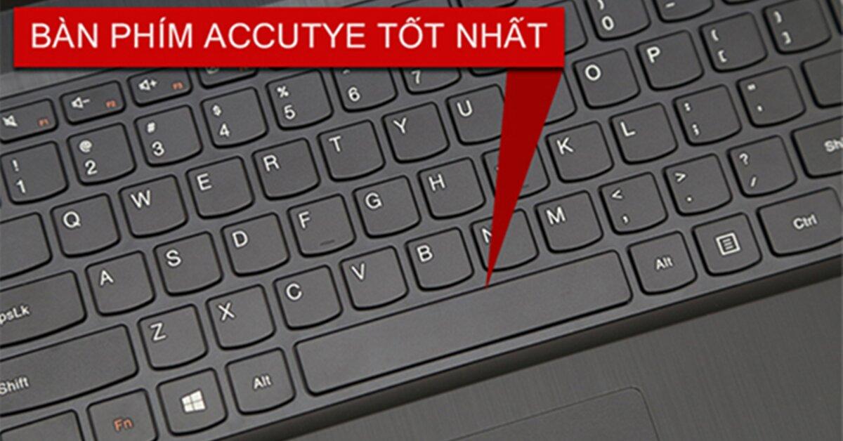 Bàn phím AccuType Keyboard trên laptop Lenovo là gì?