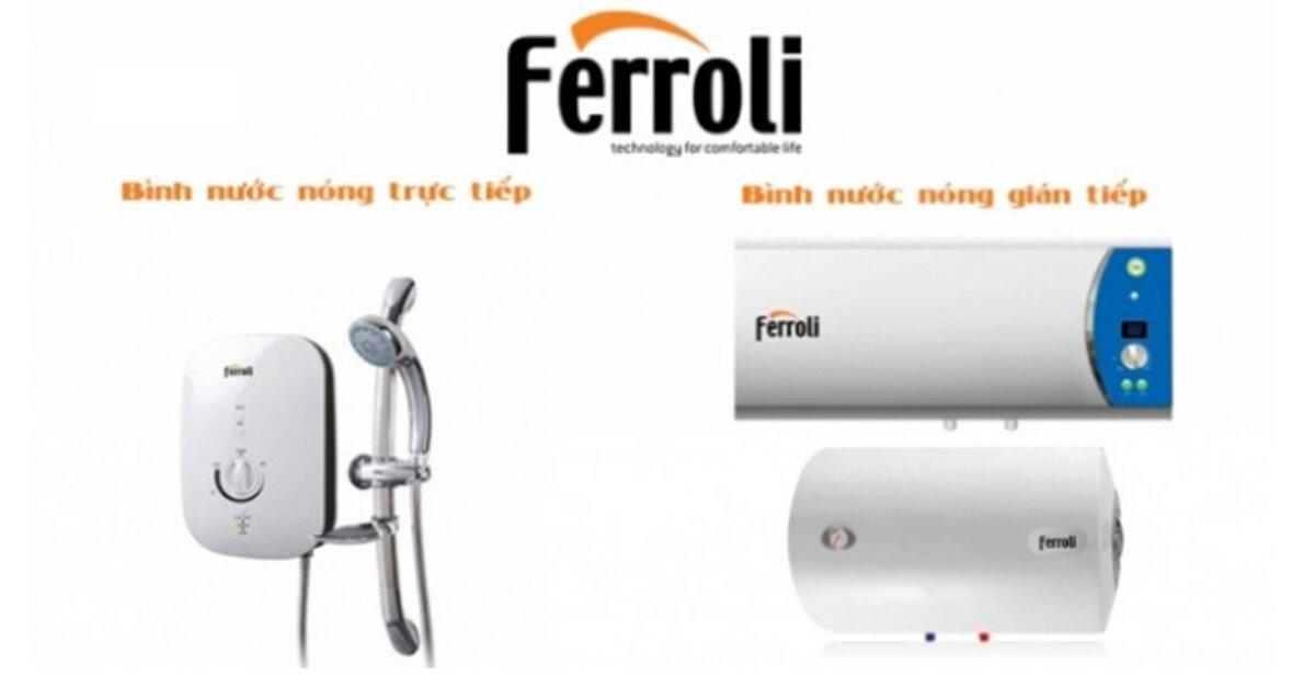 Bảng giá bình tắm nóng lạnh trực tiếp Ferroli cập nhật mới nhất thị trường tháng 1/2019