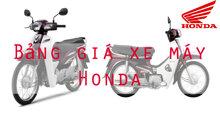 Bảng giá xe máy Honda mới nhất hiện nay tháng 10-2018