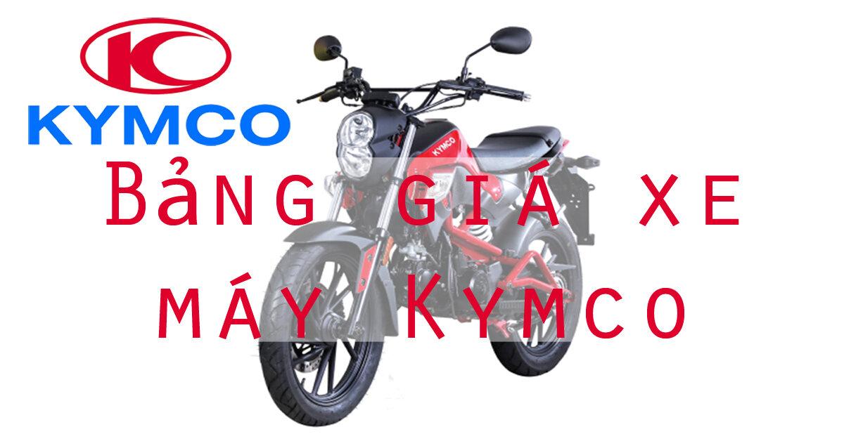 Bảng giá xe máy Kymco mới nhất thị trường tháng 3/2018