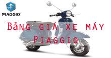 Bảng giá xe máy Piaggio cập nhật mới nhất tháng 11-2018