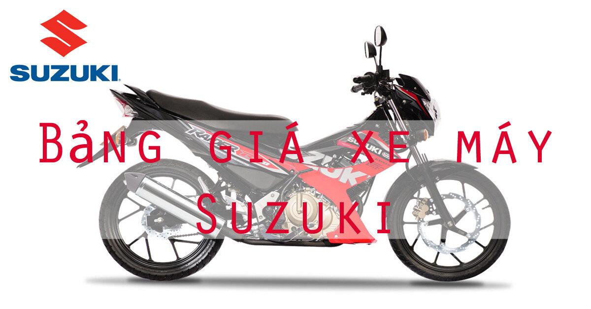 Bảng giá xe máy Suzuki mới nhất thị trường tháng 1/2018