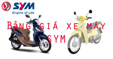 Bảng giá xe máy SYM cập nhật tháng 4/2018