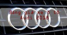 Bảng giá xe ô tô Audi cập nhật thị trường năm 2018