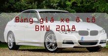 Bảng giá xe ô tô BMW cập nhật thị trường năm 2018