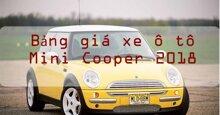 Bảng giá xe ô tô Mini Cooper cập nhật mới nhất thị trường năm 2018