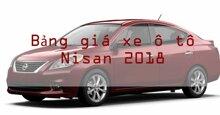 Bảng giá xe ô tô Nissan mới nhất thị trường năm 2018