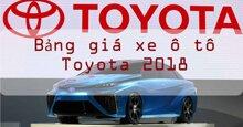 Bảng giá xe ô tô Toyota rẻ nhất thị trường năm 2018