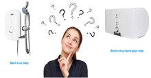 Bình nóng lạnh gián tiếp loại nào tốt ? Giá rẻ bao nhiêu tiền ?