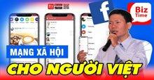 BizTime là gì? Tìm hiểu về mạng xã hội lớn nhất dành riêng cho người Việt Nam