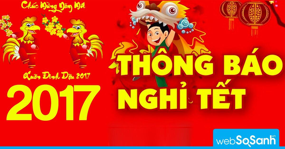 Bộ Lao động chính thức thông báo lịch nghỉ Tết Đinh Dậu 2017