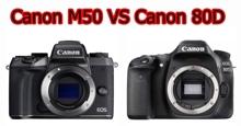 So sánh Canon EOS M50 và Canon EOS 80D