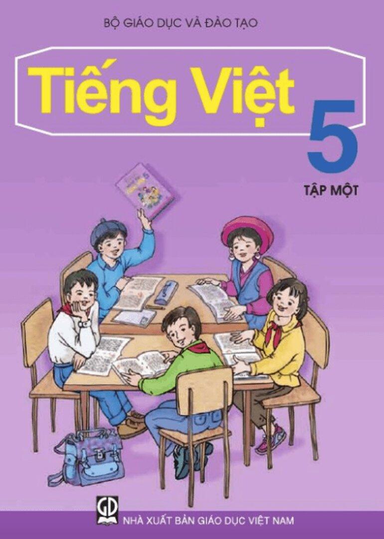 Sách giáo khoa tiếng việt lớp 5 giúp học sinh hoàn thiện kỹ năng cần thiết