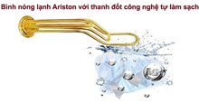 Các công nghệ đột phá trên bình nóng lạnh Ariston