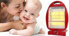 Cách chọn mua máy sưởi ấm cho bé an toàn, hợp lý nhất