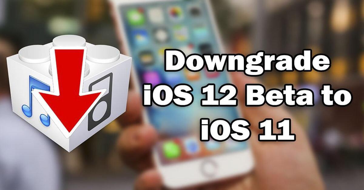 Cách hạ phần mềm iOS 12 xuống phiên bản iOS 11 đơn giản trên điện thoại iPhone