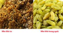 Cách phân biệt nho khô Úc nhập khẩu nguyên cành và nho khô Trung Quốc giá rẻ