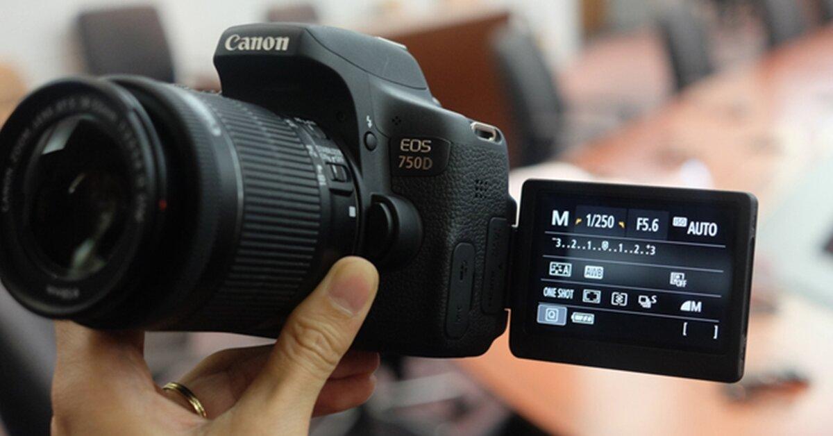 Cách tìm địa chỉ mua máy ảnh Canon 750D cũ đáng tin cậy