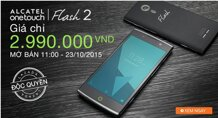 Cơ hội duy nhất mua Alcatel Flash 2 dưới 3 triệu tại LAZADA