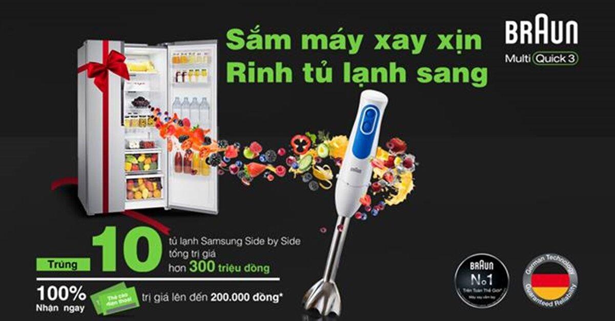 Cơ hội sở hữu tủ lạnh Samsung trị giá 10 triệu đồng khi mua sắm máy xay cầm tay Braun MQ3