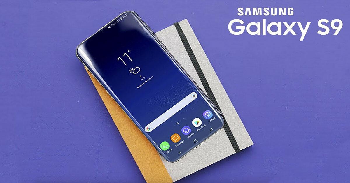 Có thể bạn chưa biết Samsung Galaxy S9 có quá nhiều điểm nổi bật ?
