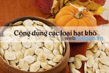 Công dụng của các loại hạt khô ăn trong ngày tết
