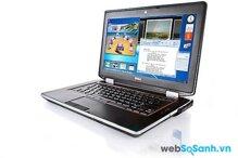 Đánh giá Dell Latitude E6420: laptop doanh nhân giá phải chăng