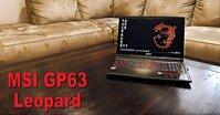 Đánh giá laptop MSI GP63 Leopard