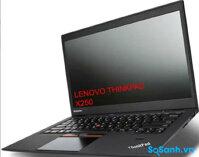 Đánh giá Lenovo Thinkpad X250 trang bị vi xử lý Broadwell mới nhất của Intel