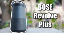 Đánh giá loa bluetooth Bose SoundLink Revolve Plus
