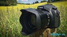 Đánh giá nhanh máy ảnh Panasonic FZ1000
