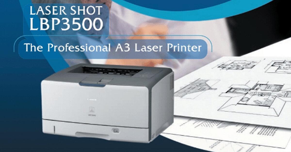 Đánh giá review máy in Canon lbp 3500 – Máy in A3 chuyên dùng in bản vẽ AutoCad, bản vẽ kỹ thuật, bản vẽ thiết kế