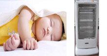 Đèn sưởi cho trẻ sơ sinh– 3 vấn đề cần lưu ý khi sử dụng