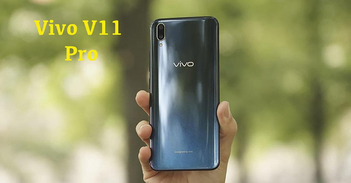 Điện thoại tầm trung Vivo V11 Pro ra mắt tại thị trường Ấn Độ với mức giá 360 USD