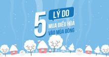 5 lý do mua điều hòa vào mùa đông
