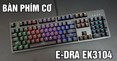 e-dra-ek3104-ban-phim-co-duoi-1-trieu-dong-dang-trai-nghiem