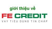 FE Credit là gì? Tín dụng cho vay mua điện thoại, xe máy trả góp như thế nào?