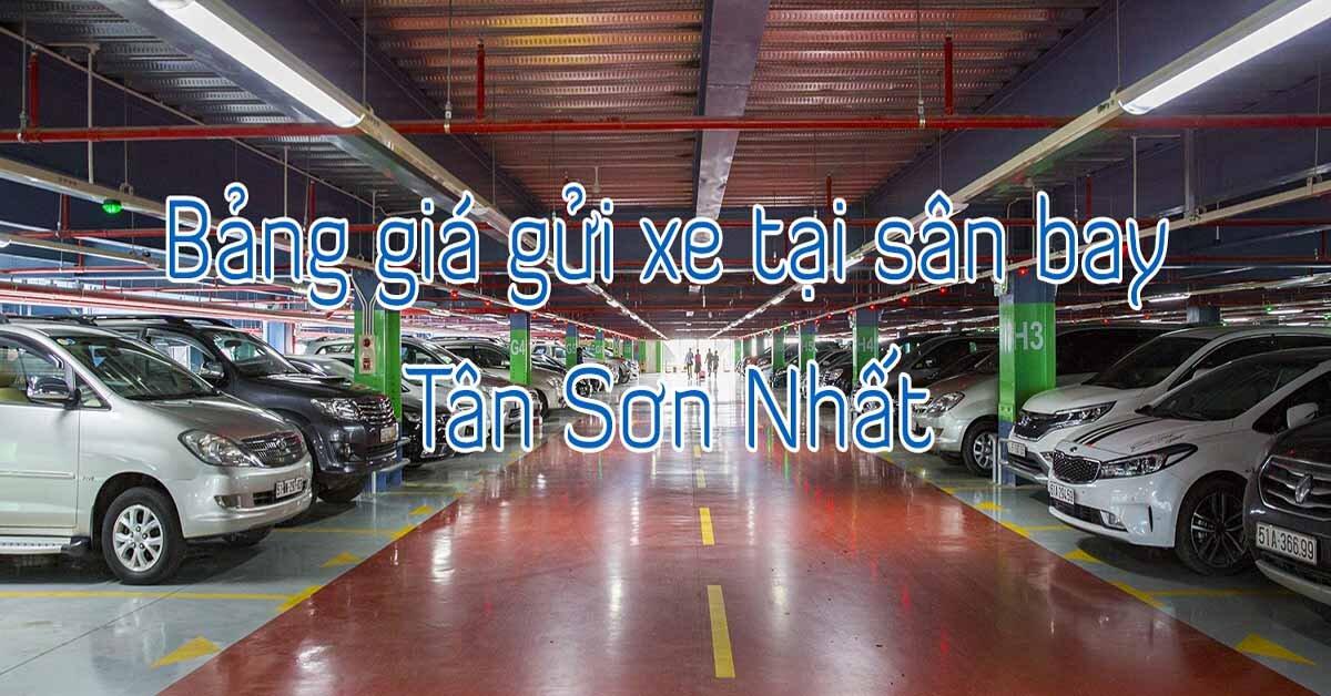 Giá gửi xe đạp, xe máy, ô tô qua đêm tại sân bay Tân Sơn Nhất bao nhiêu tiền năm 2019?