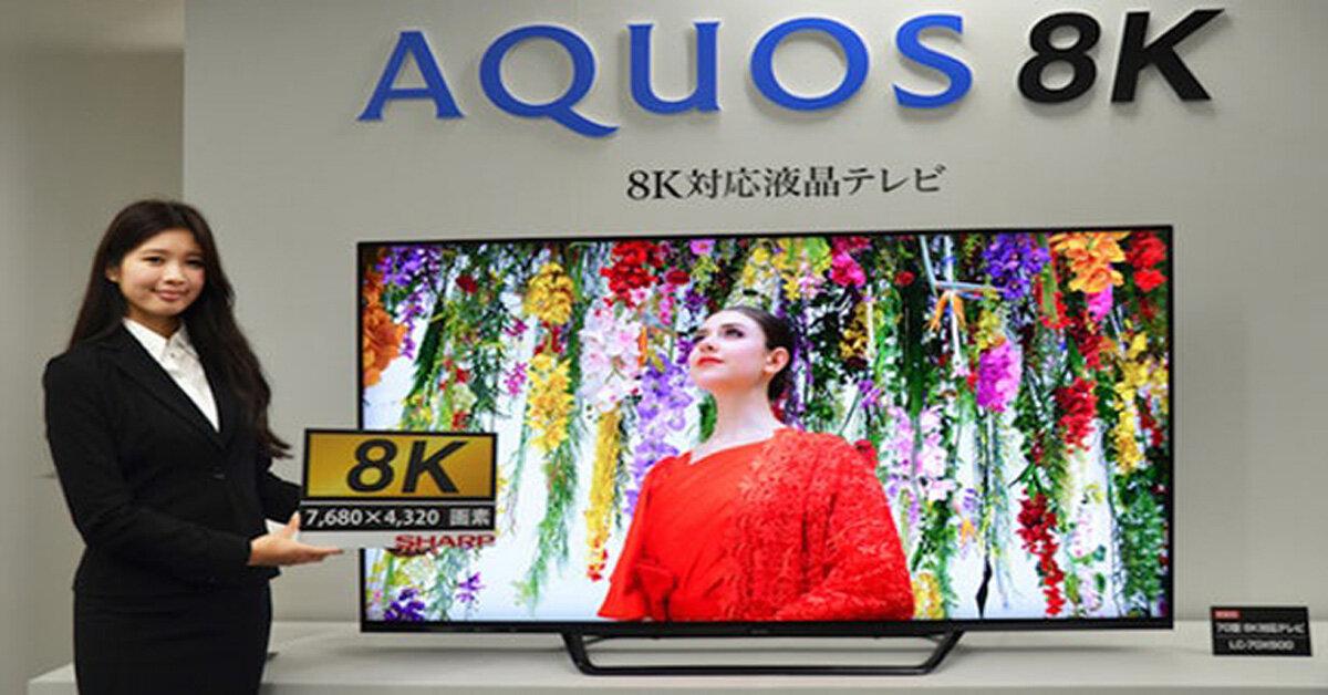 Giá tivi 8K Sharp bao nhiêu tiền? Mua ở đâu rẻ nhất năm 2019?