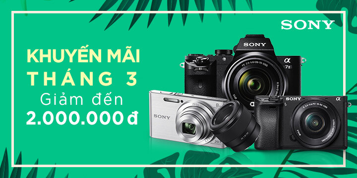 Giảm giá tới 2 TRIỆU ĐỒNG – Mua máy ảnh và ống kính Sony chưa bao giờ rẻ đến thế