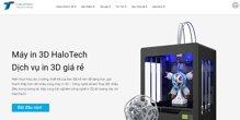 HALOTECH – nhà cung cấp máy in và dịch vụ in 3d hàng đầu hiện nay