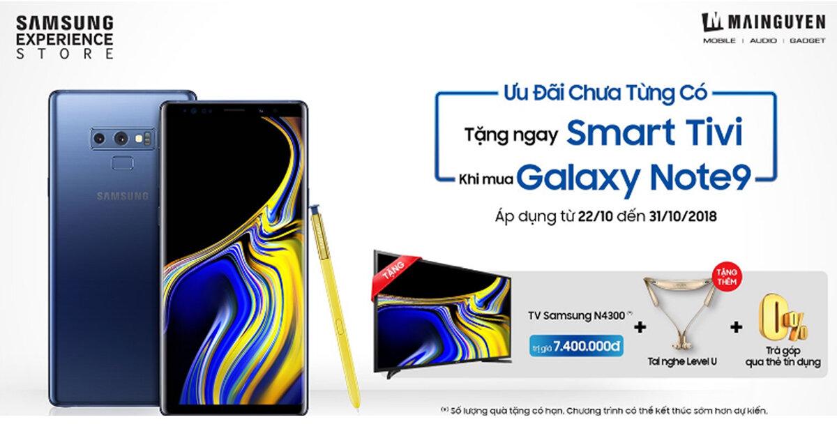 """Hãy """"thấy điều không thể"""" với khuyến mãi tặng Smart tivi và tai nghe khi mua điện thoại Samsung Galaxy Note9 N960 128GB từ MAI NGUYEN"""