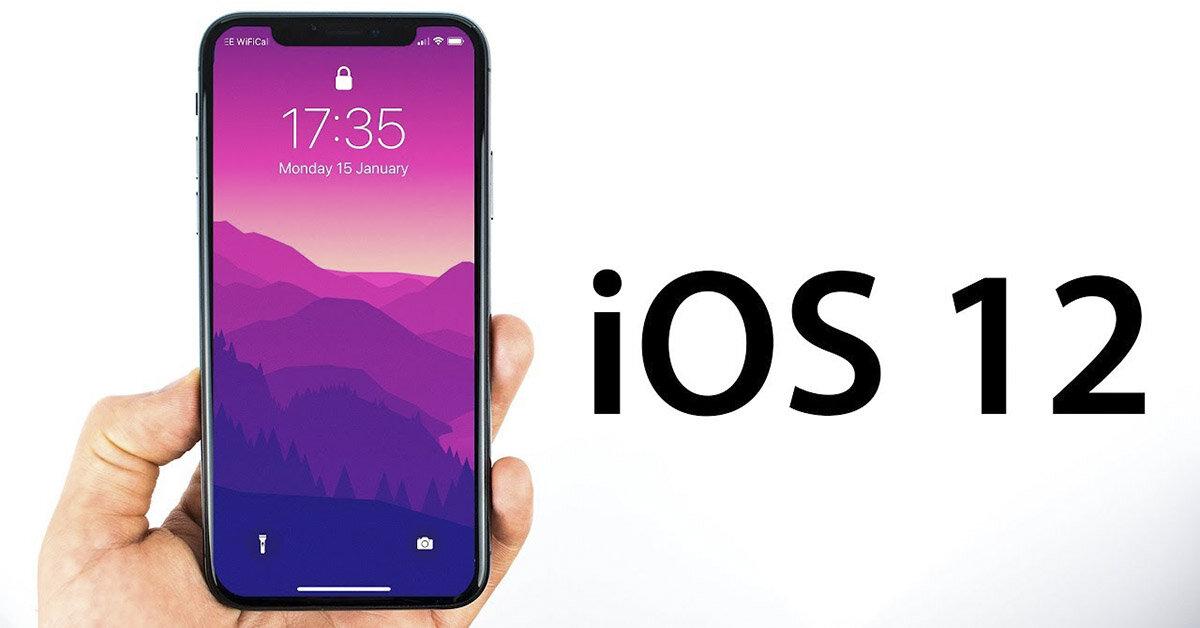Hệ điều hành iOS 12 chính thức được phát hành với nhiều tính năng mới thú vị hơn