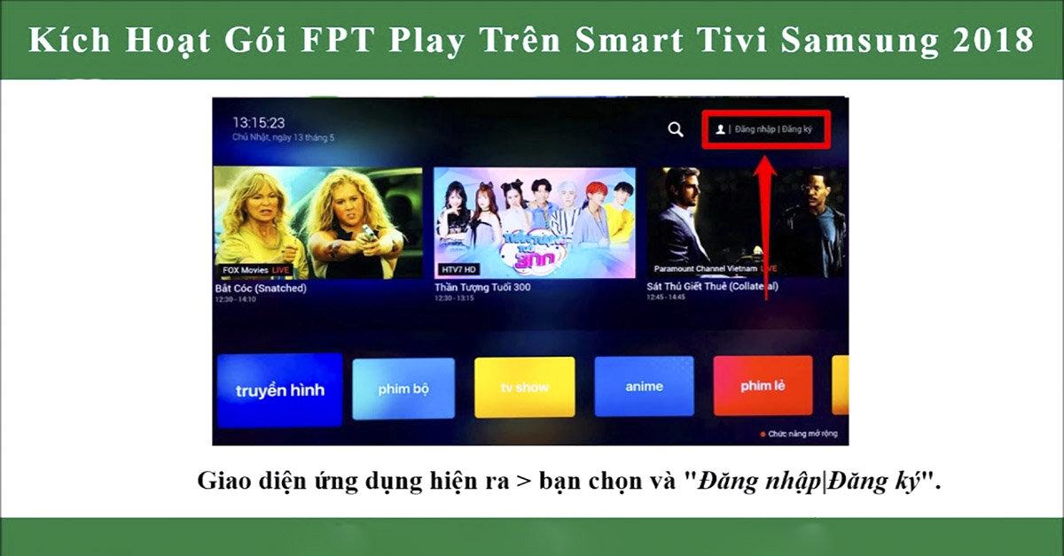 Hướng dẫn đăng ký gói khuyến mãi FPT Play trên Smart tivi Samsung 2018