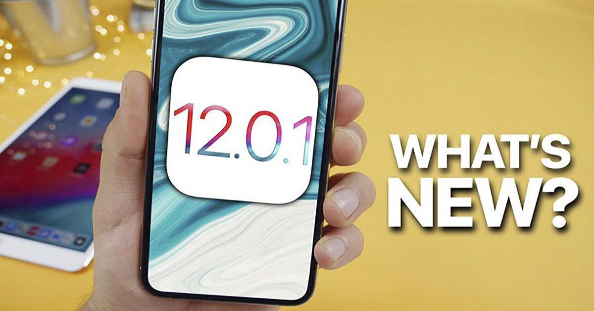 Hướng dẫn nâng cấp hệ điều hành iOS 12.0.1: Khắc phục một số lỗi sự cố trên điện thoại iPhone