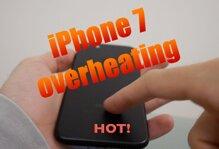 iPhone 7/ 7 Plus bị lỗi nóng máy trong quá trình sử dụng