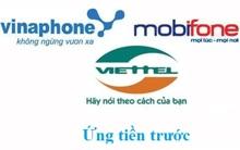 Các cách ứng tiền mạng Viettel, Mobifone và Vinaphone
