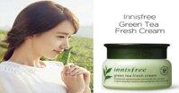 Kem dưỡng ẩm Innisfree Green Tea Fresh Cream: Bí quyết chăm sóc da dầu