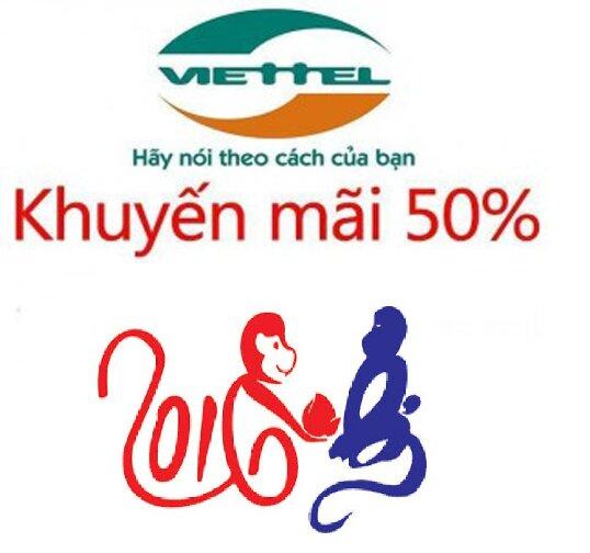 Khuyến mãi nạp thẻ tặng 50% mạng Viettel ngày 31/1/2016 – 1/2/2016